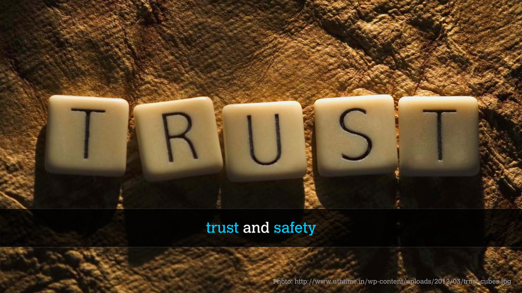 trust and safety Photo: http://www.uthtime.in/w...