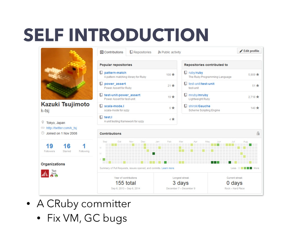 SELF INTRODUCTION • A CRuby committer • Fix VM,...