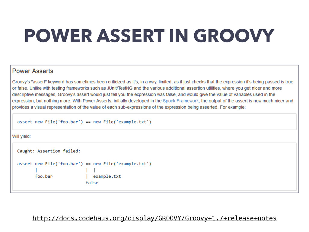 POWER ASSERT IN GROOVY http://docs.codehaus.org...