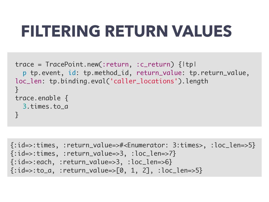 FILTERING RETURN VALUES {:id=>:times, :return_v...