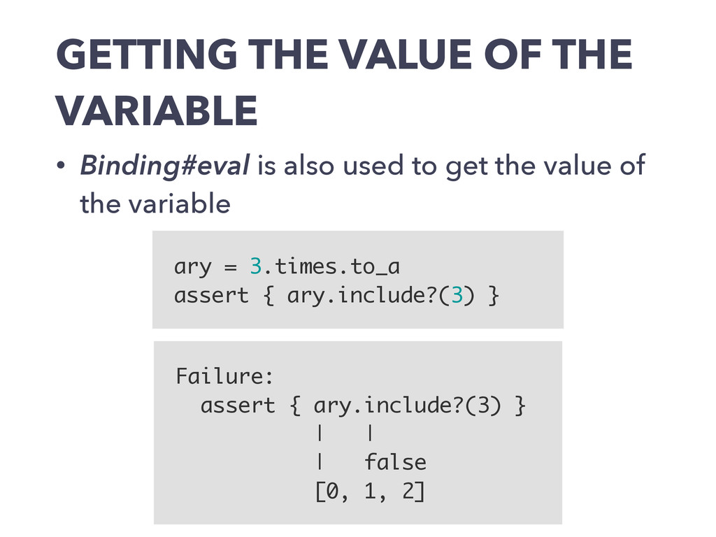 GETTING THE VALUE OF THE VARIABLE • Binding#eva...