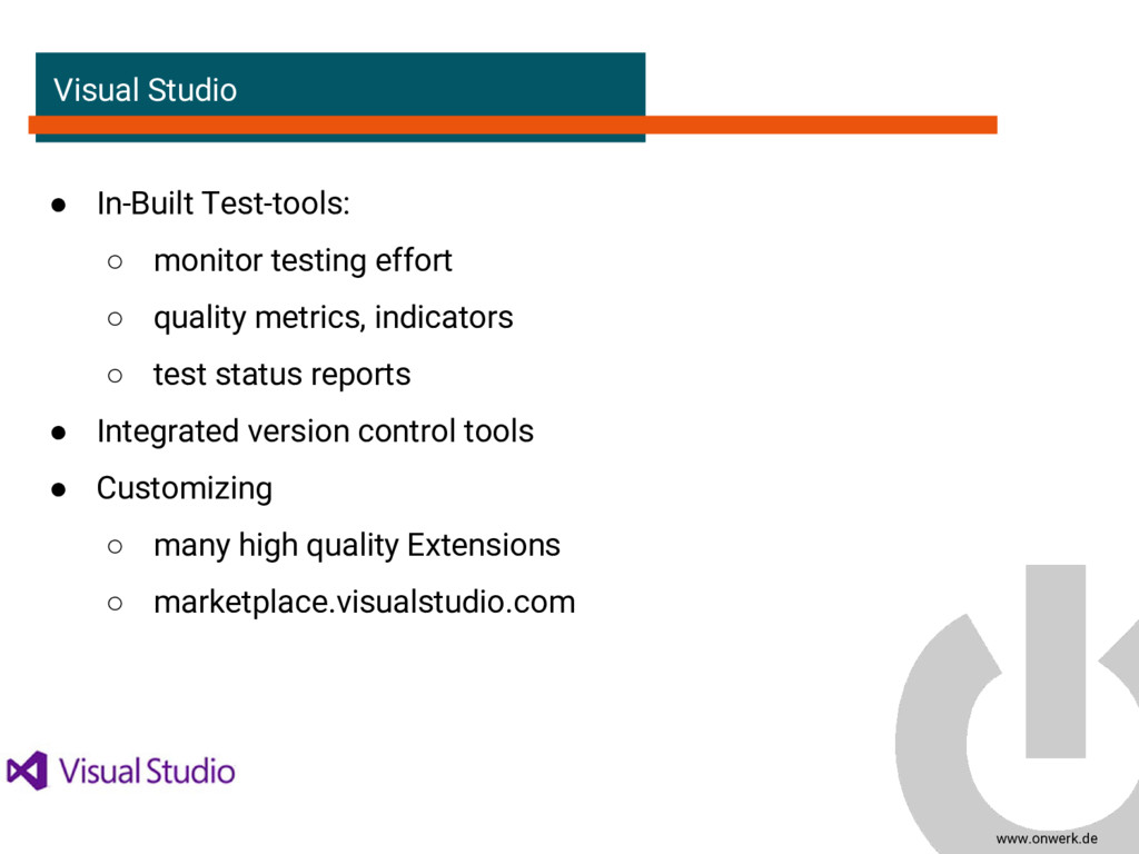 www.onwerk.de Visual Studio ● In-Built Test-too...
