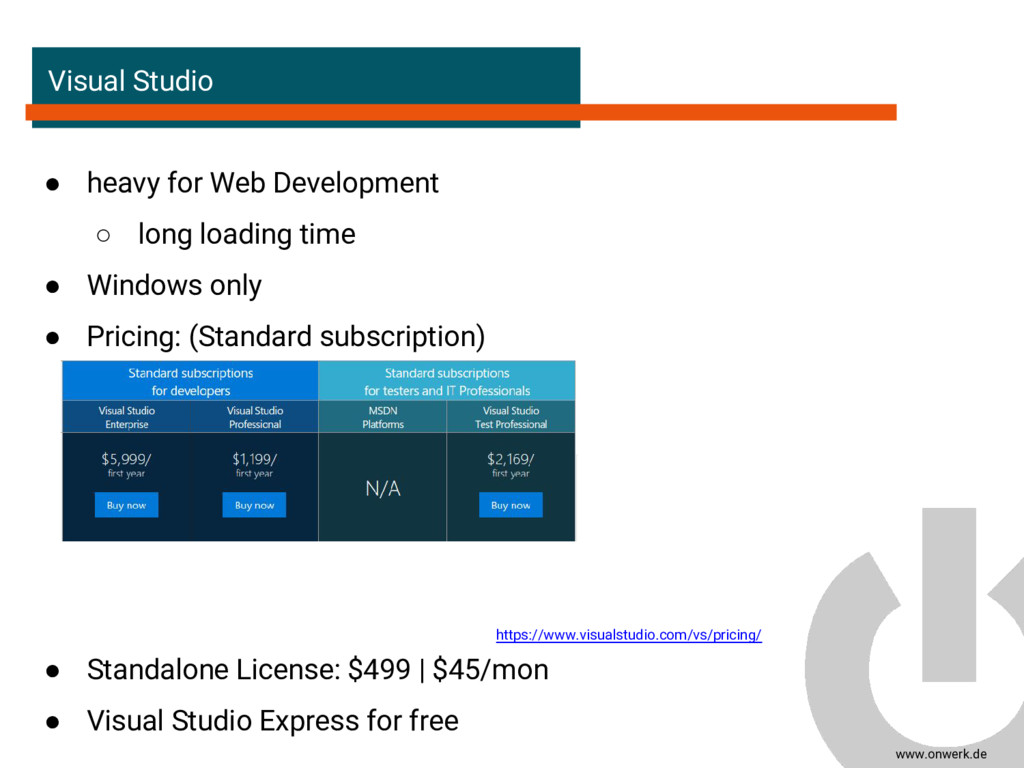www.onwerk.de Visual Studio ● heavy for Web Dev...