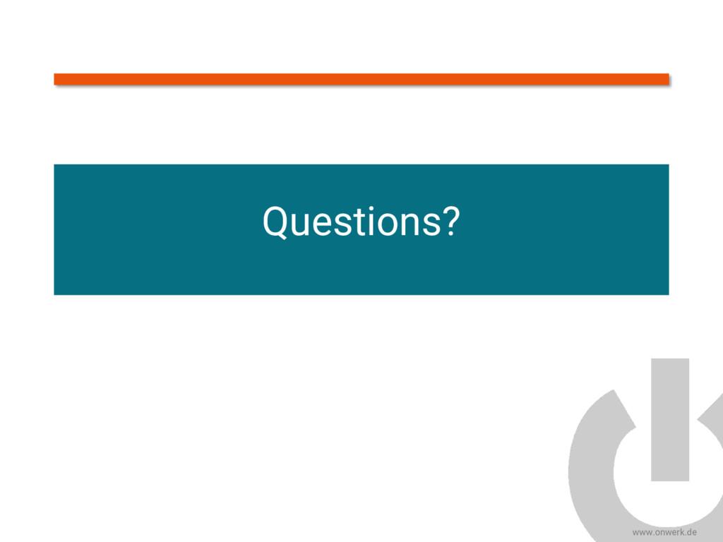 www.onwerk.de Questions?