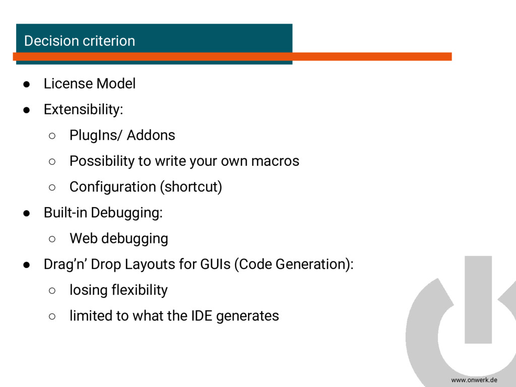www.onwerk.de Decision criterion ● License Mode...