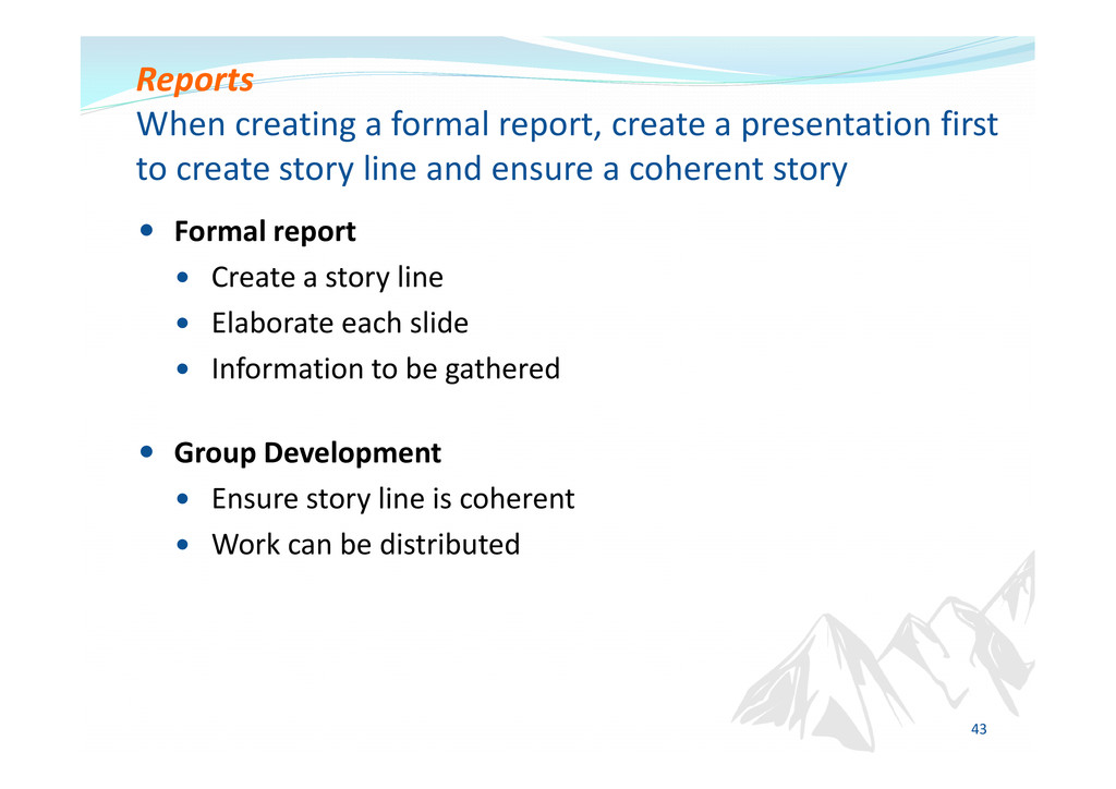 Formal report Create a story line Elaborate eac...