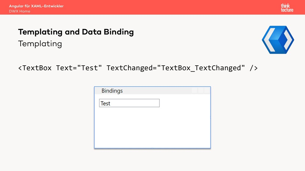 """Templating <TextBox Text=""""Test"""" TextChanged=""""Te..."""
