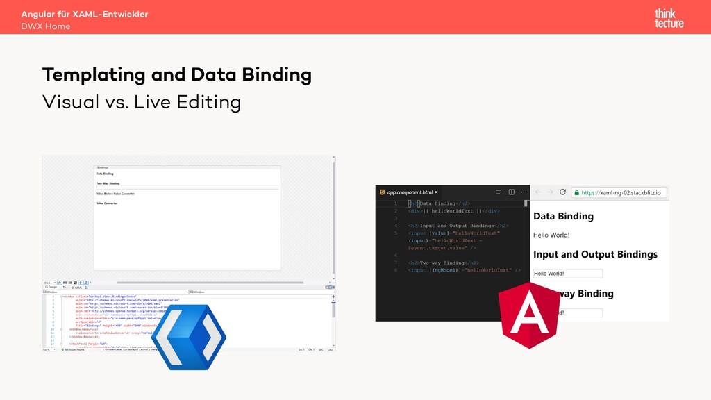 Visual vs. Live Editing Templating and Data Bin...