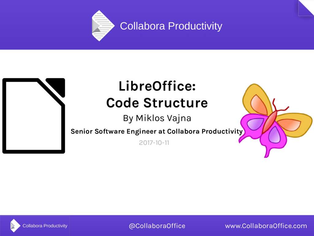 LibreOffice: Code Structure By Miklos Vajna Sen...