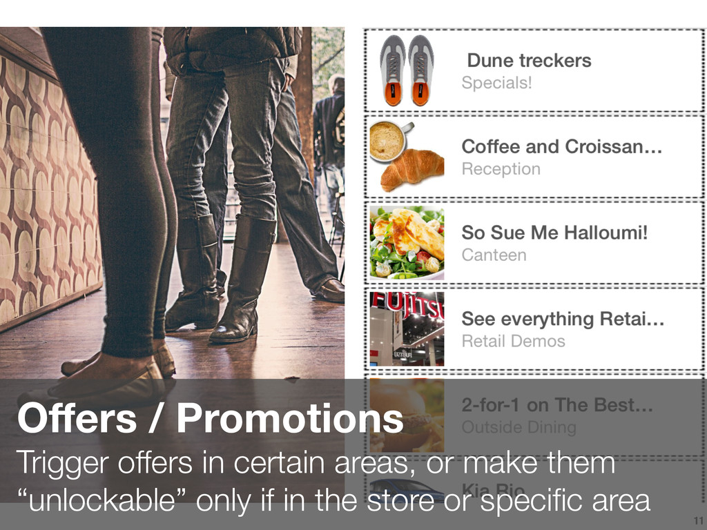 11 Offers / Promotions Trigger offers in certai...