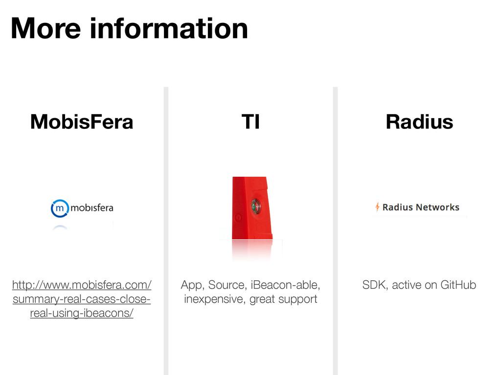 More information MobisFera TI Radius http://www...