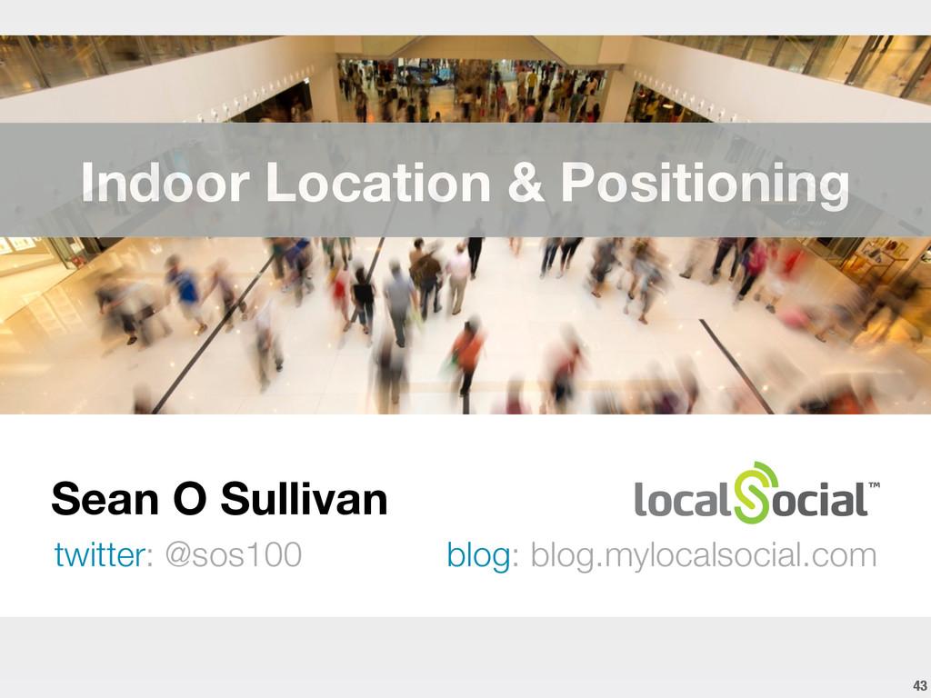 Sean O Sullivan twitter: @sos100 blog: blog.myl...