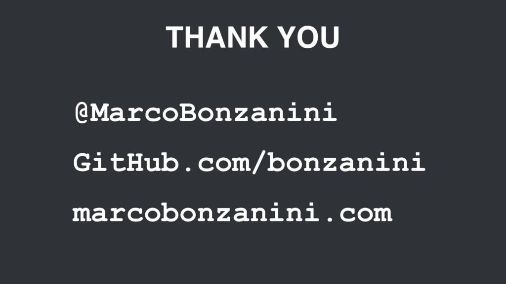 THANK YOU @MarcoBonzanini GitHub.com/bonzanini ...