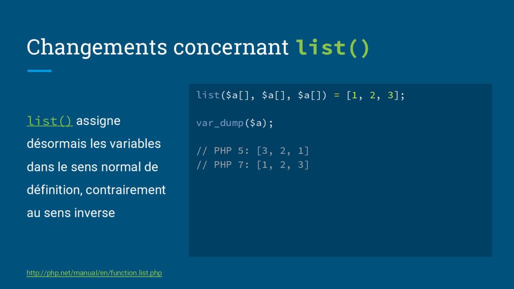 list() assigne désormais les variables dans le ...