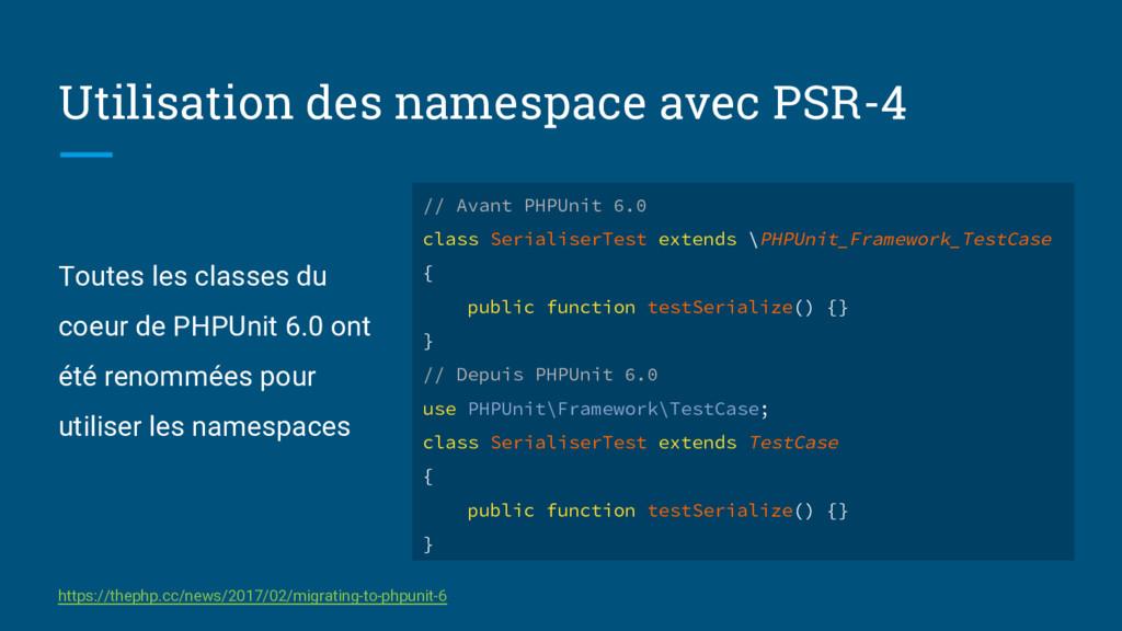 Utilisation des namespace avec PSR-4 Toutes les...