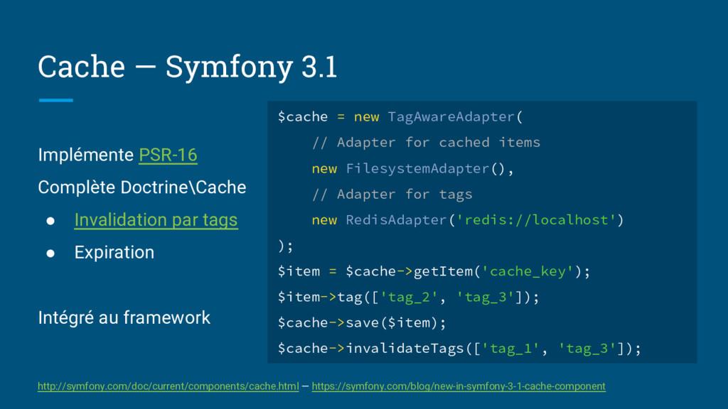Cache — Symfony 3.1 Implémente PSR-16 Complète ...