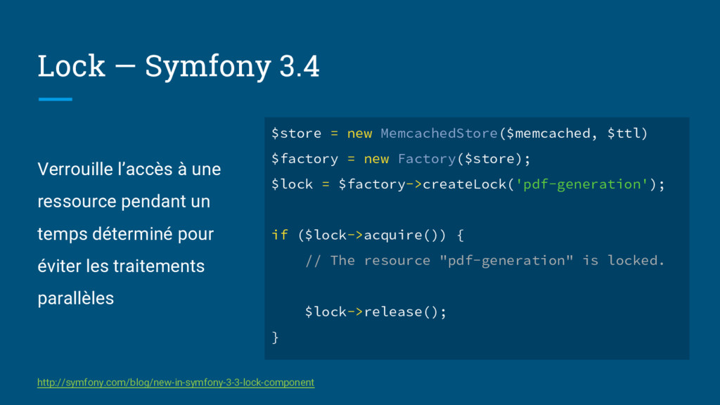 Lock — Symfony 3.4 Verrouille l'accès à une res...