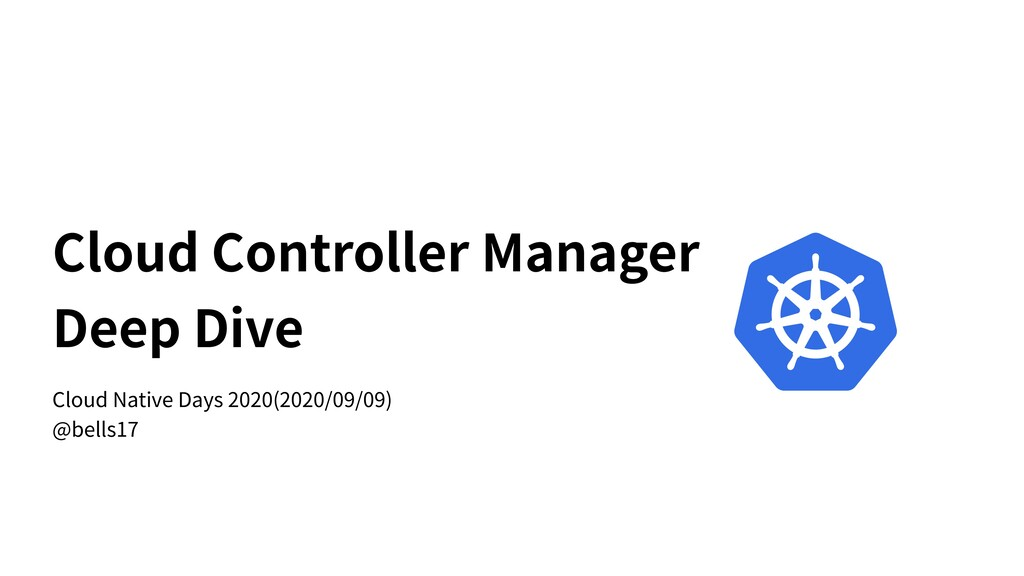 Cloud Controller Manager Deep Dive Cloud Native...