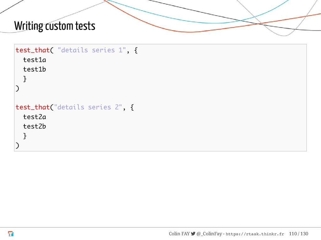 "Writing custom tests test_that( ""details series..."