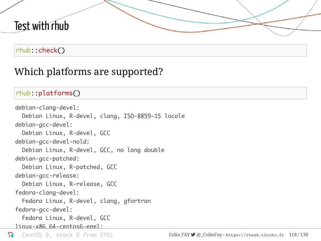 Test with rhub rhub::check() Which platforms ar...