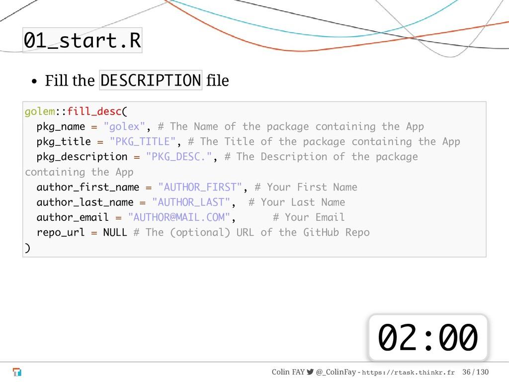 01_start.R Fill the DESCRIPTION file golem::fil...