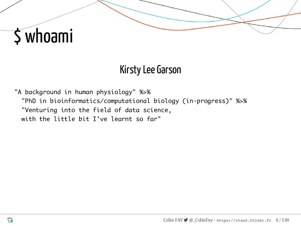 "$ whoami Kirsty Lee Garson ""A background in hum..."