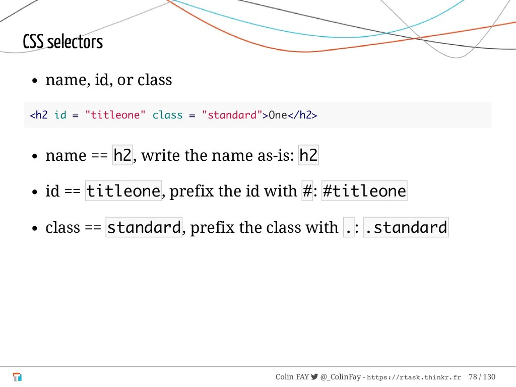 "CSS selectors name, id, or class <h2 id = ""titl..."