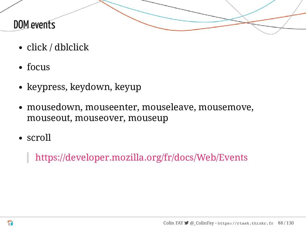 DOM events click / dblclick focus keypress, key...