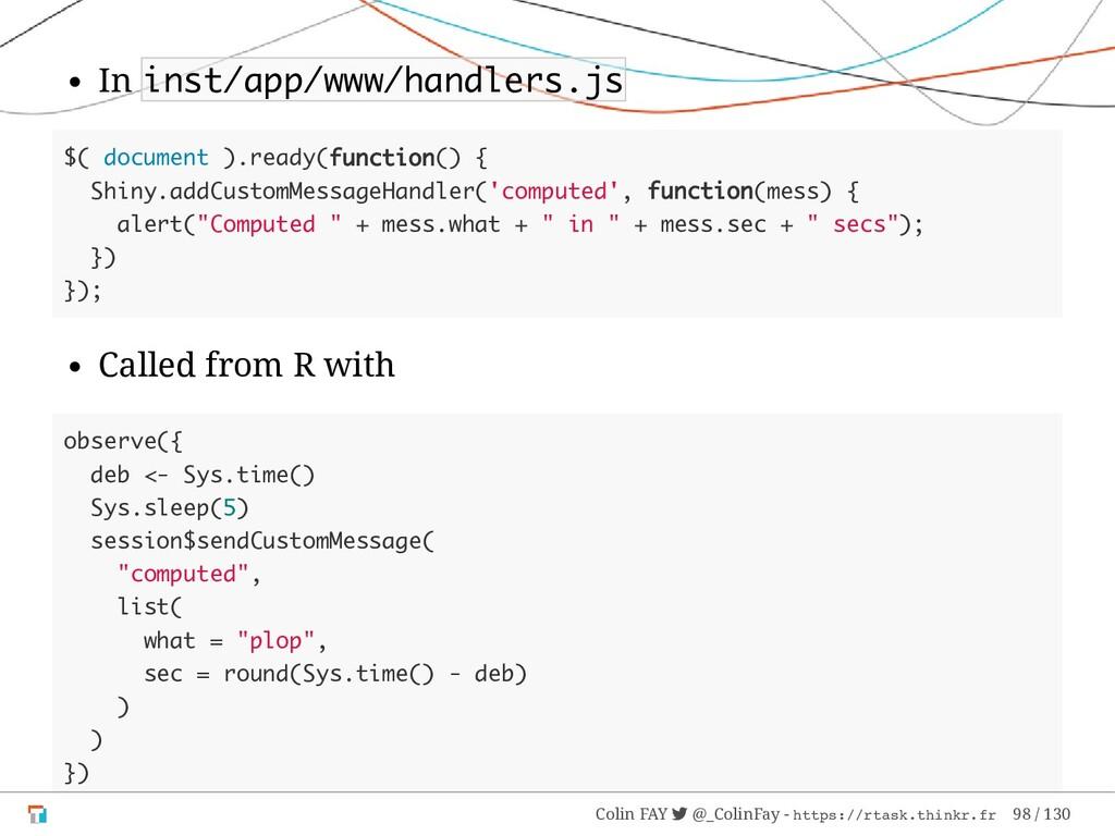 In inst/app/www/handlers.js $( document ).ready...