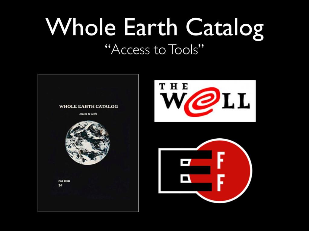 "Whole Earth Catalog ""Access to Tools"""