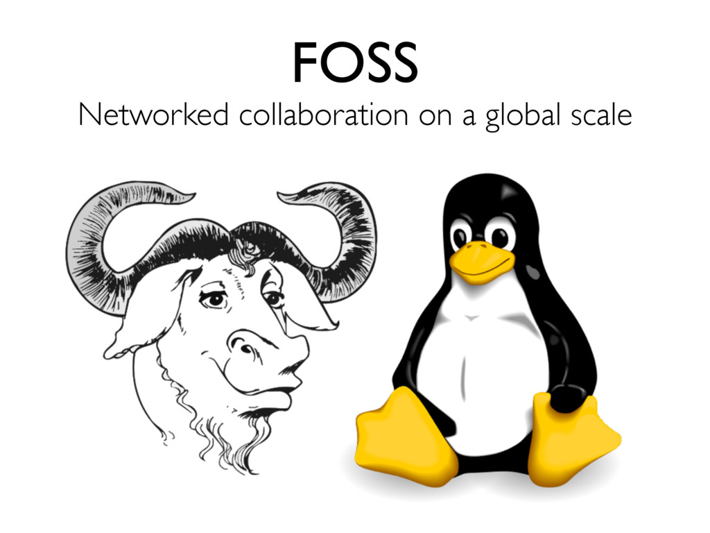 FOSS Networked collaboration on a global scale
