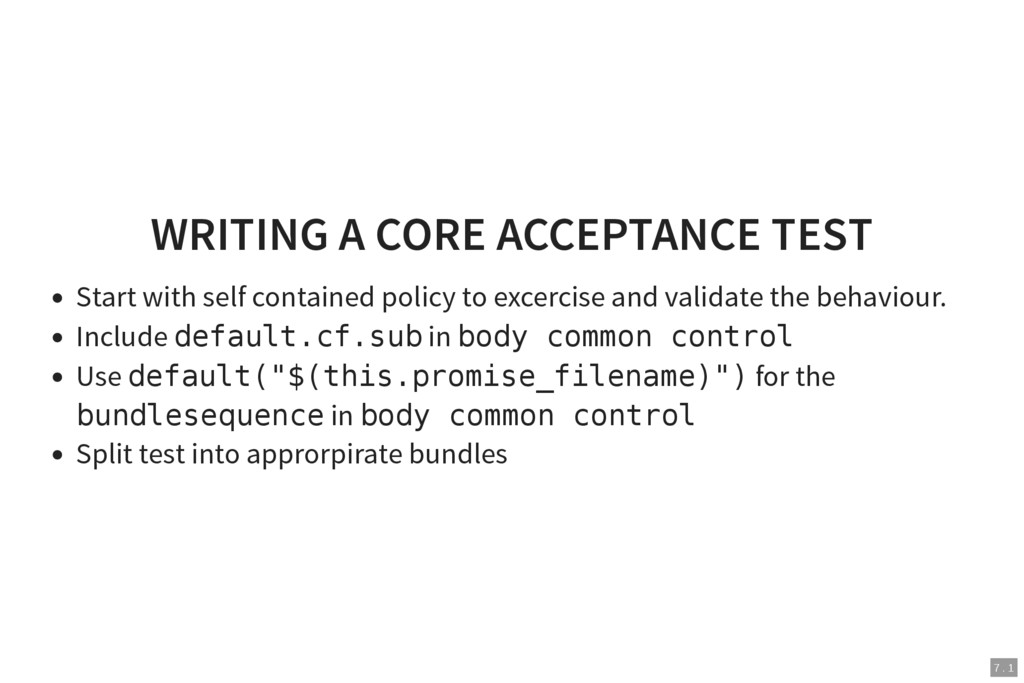 7 . 1 WRITING A CORE ACCEPTANCE TEST Start with...