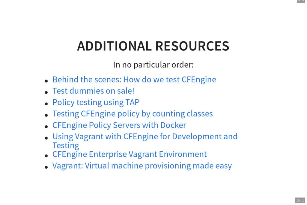 9 . 3 10 . 1 ADDITIONAL RESOURCES In no particu...