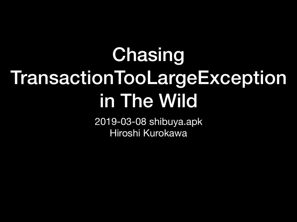 Chasing TransactionTooLargeException in The Wil...