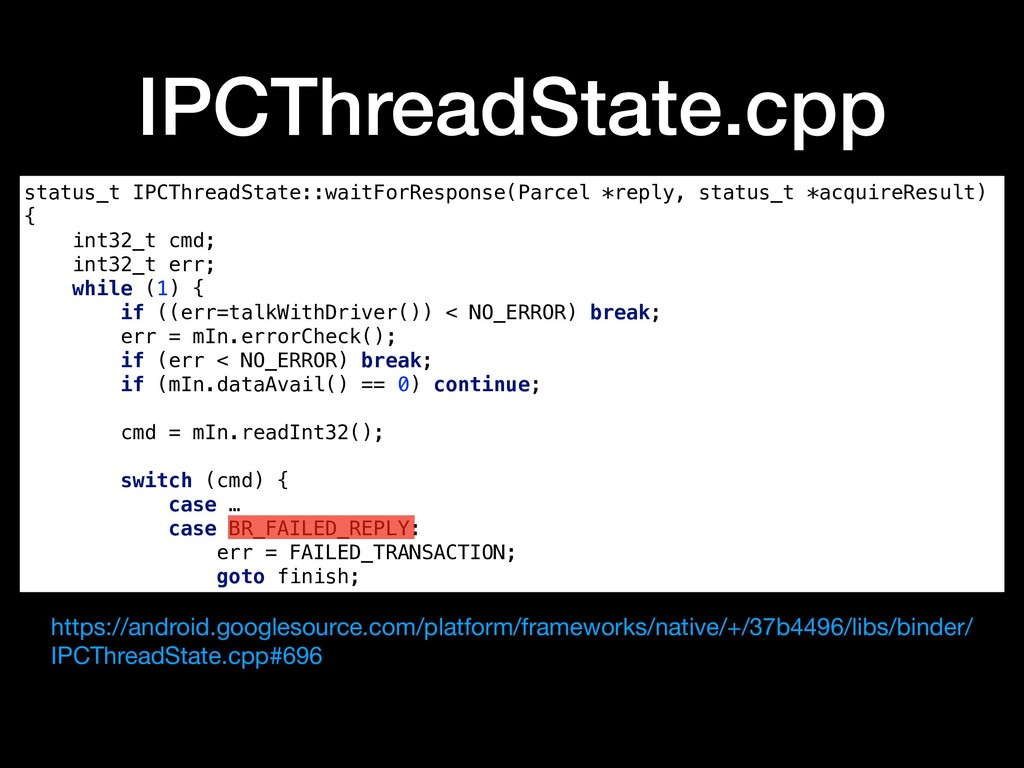 IPCThreadState.cpp status_t IPCThreadState::wai...
