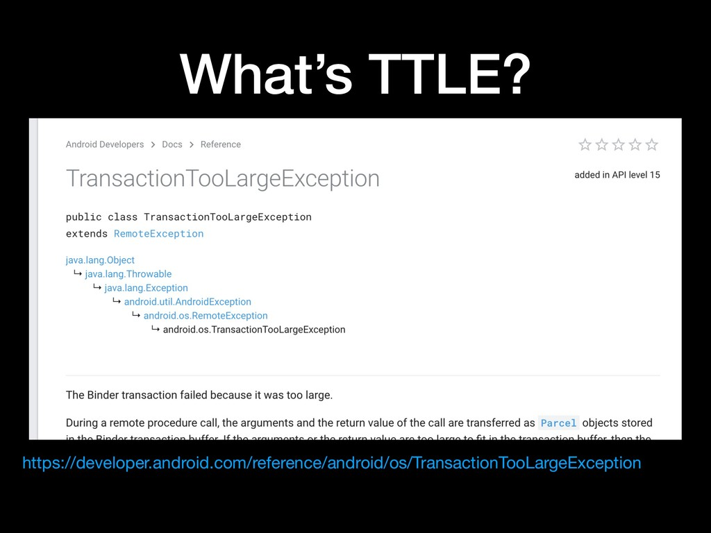 What's TTLE? https://developer.android.com/refe...