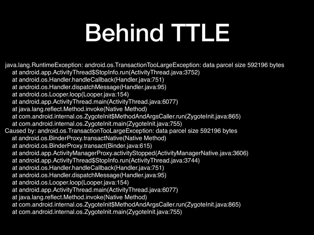 Behind TTLE java.lang.RuntimeException: android...
