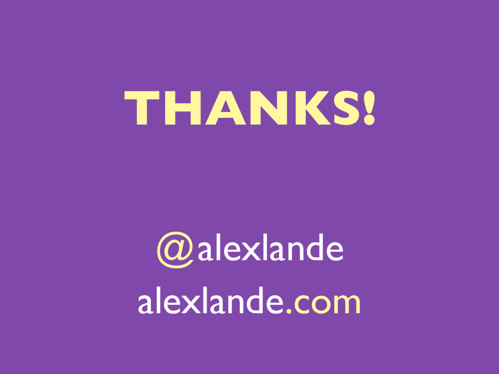 @alexlande alexlande.com THANKS!
