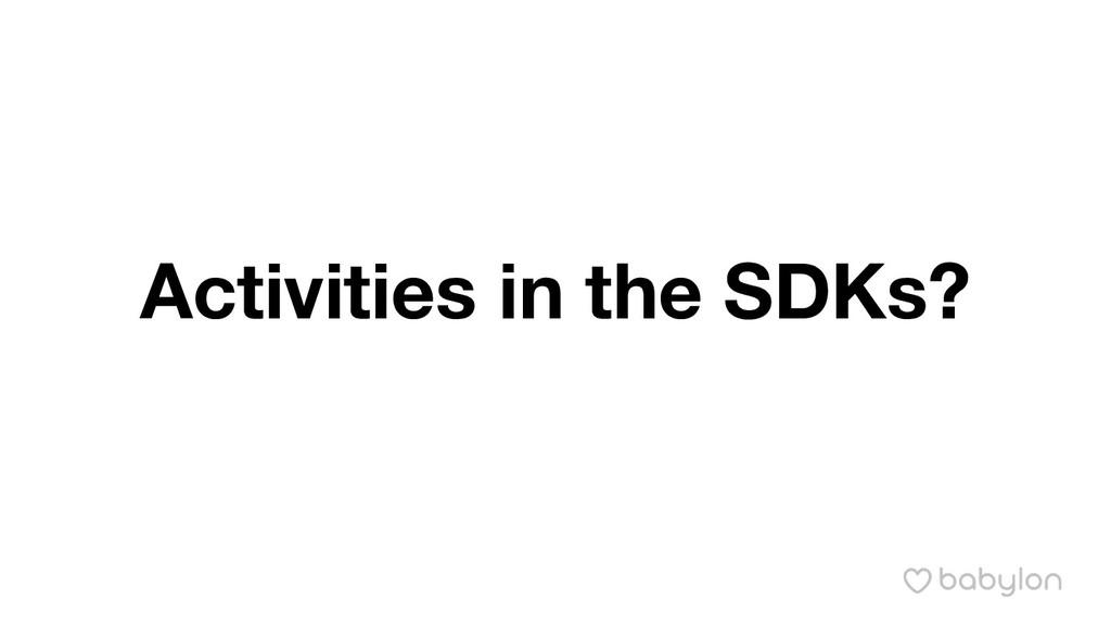 Activities in the SDKs?