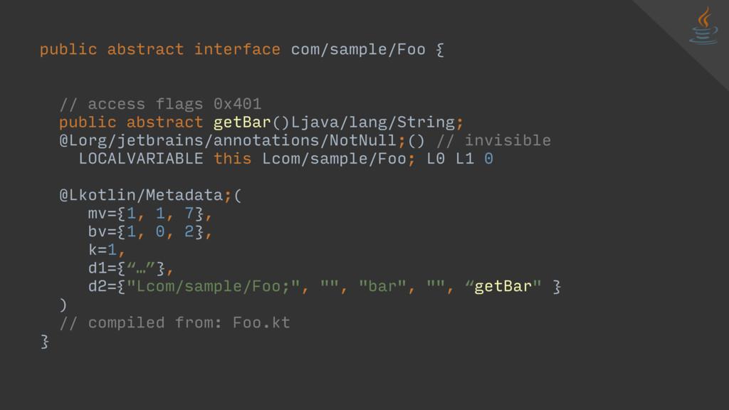 public abstract interface com/sample/Foo { // a...