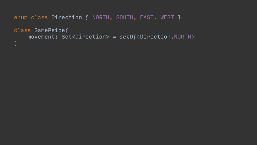 enum class Direction { NORTH, SOUTH, EAST, WEST...