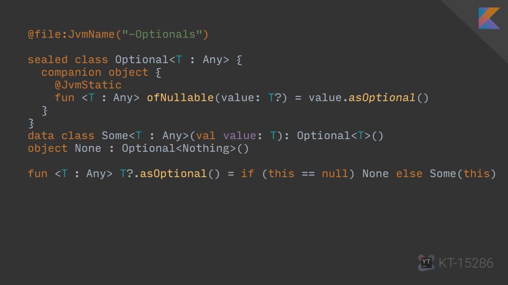 "@file:JvmName(""-Optionals"") sealed class Option..."