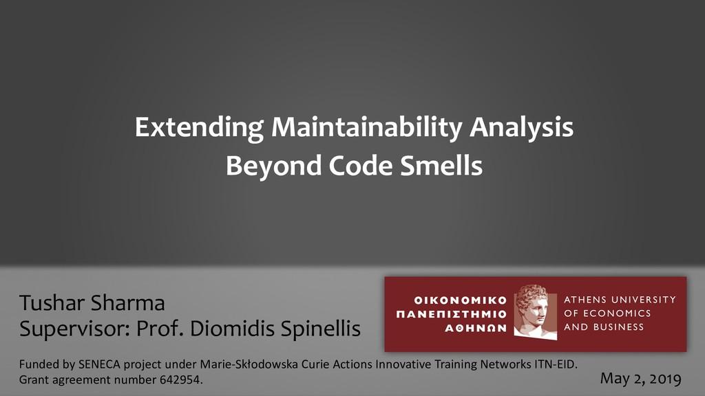 Tushar Sharma Supervisor: Prof. Diomidis Spinel...