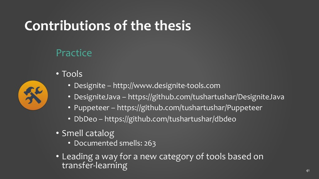 Contributions of the thesis Practice • Tools • ...