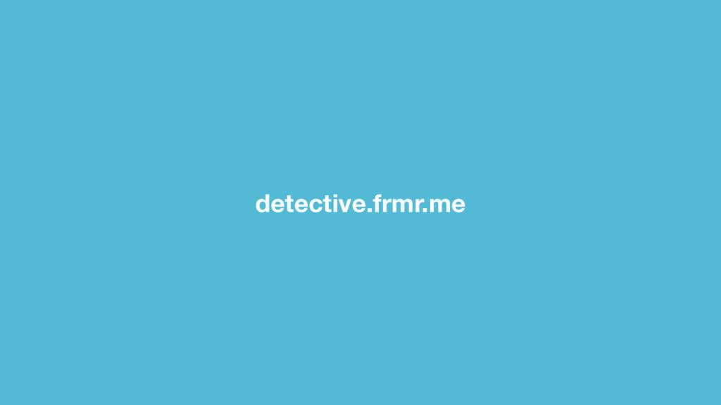 detective.frmr.me