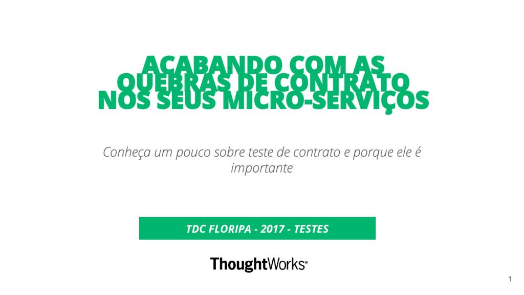 TDC FLORIPA - 2017 - TESTES 1