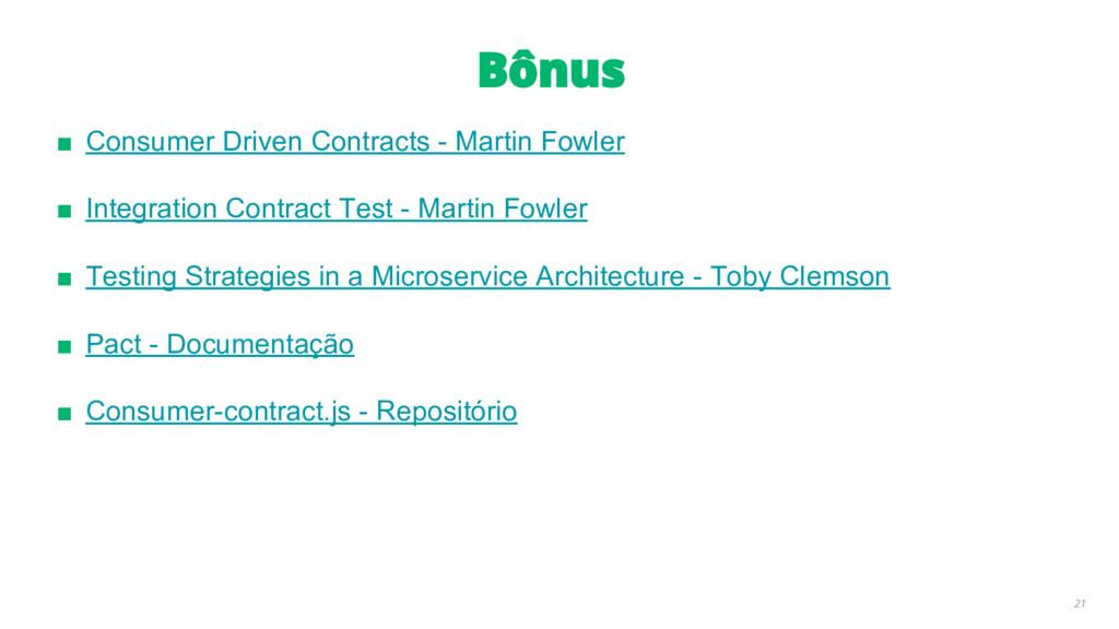 ■ Consumer Driven Contracts - Martin Fowler ■ I...