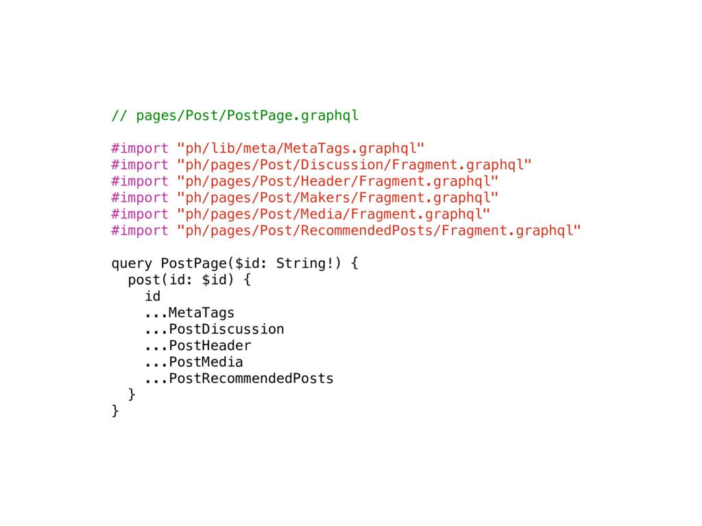 "// pages/Post/PostPage.graphql #import ""ph/lib/..."