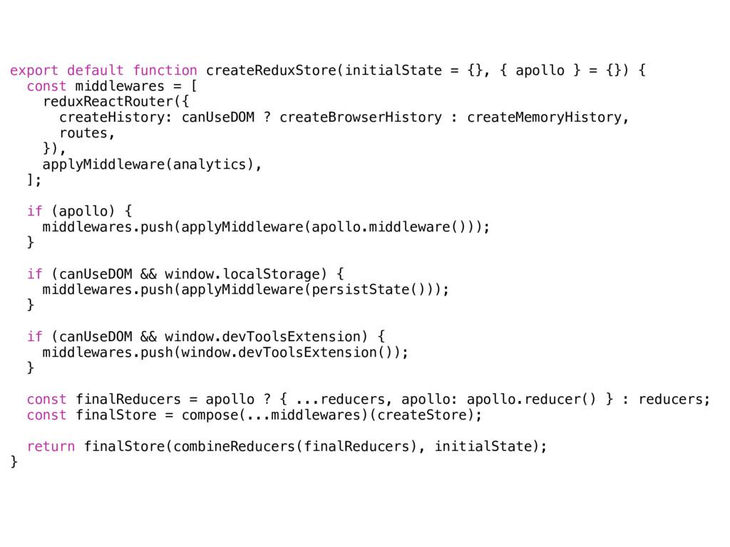 export default function createReduxStore(initia...