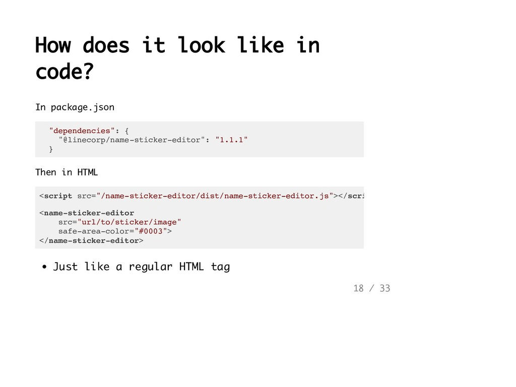 How does it look like in code? In package.json ...